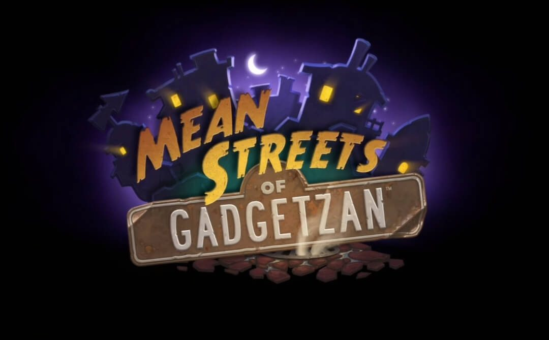 ΑΝΑΚΟΙΝΩΘΗΚΕ ΤΟ ΝΕΟ EXPANSION ΤΟΥ HEARTHSTONE 'MEAN STREETS OF GADGETZAN'